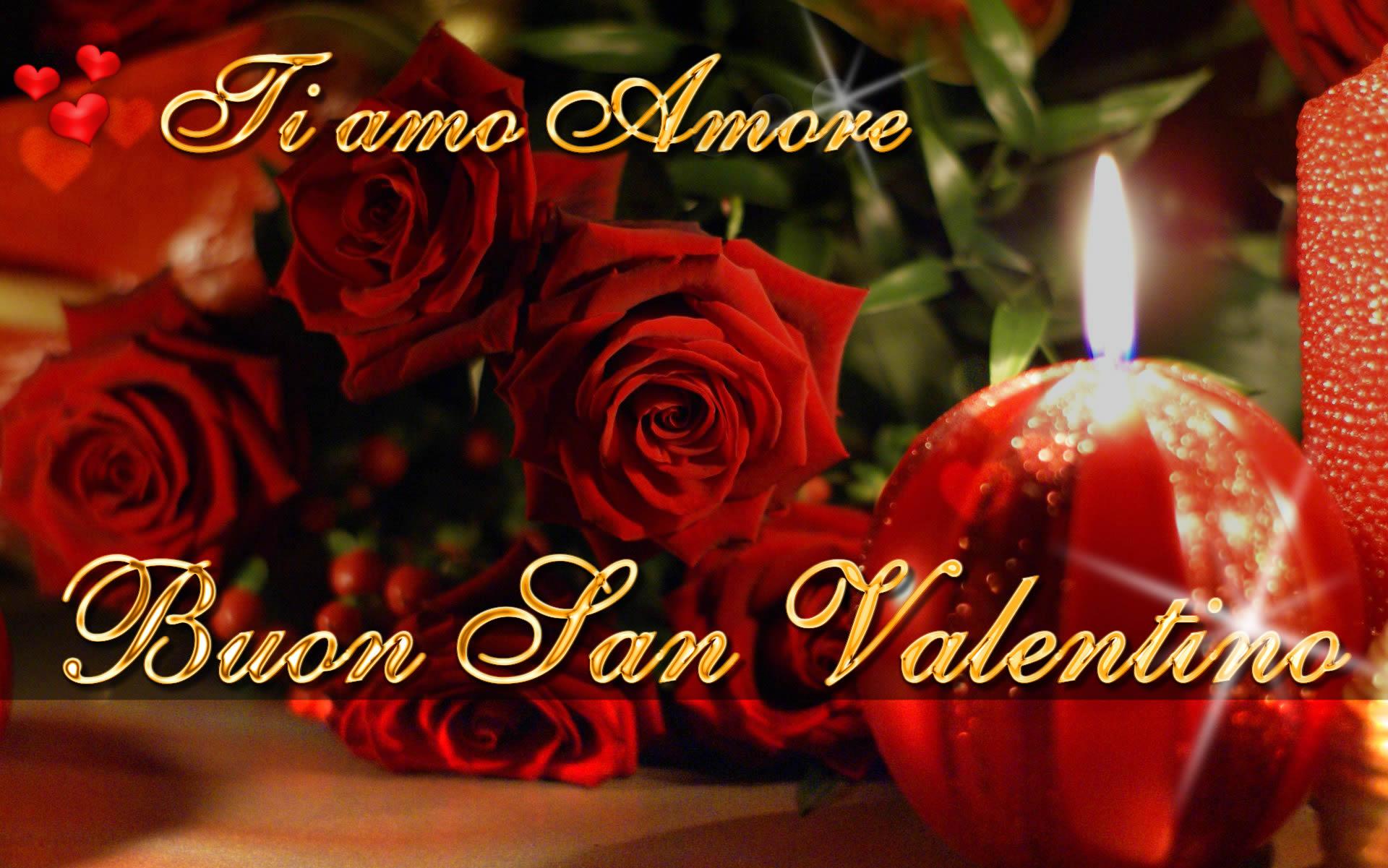 Buon SAN VALENTINO ti amo amore